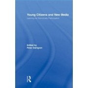 Young Citizens and New Media by Peter Dahlgren