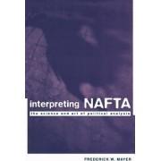 Interpreting NAFTA by Frederick W. Mayer