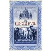 The King's Evil by Edward Marston