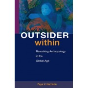Outsider within by Faye V. Harrison