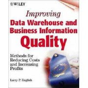 Data Warehouse and Business Information Quality by Larry P. English
