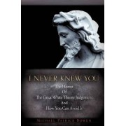 I Never Knew You by Michael Patrick Bowen