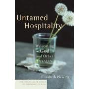Untamed Hospitality by Elizabeth Newman