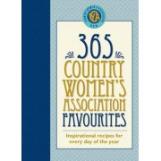 365 Country Women's Association Favourites by Country Womens Association of Nsw