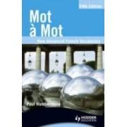 Mot A Mot : New Advanced French Vocabulary - 5th Edition