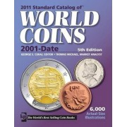 Standard Catalog of World Coins 2011 by George S. Cuhaj