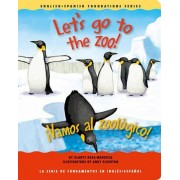 Let's Go to the Zoo!/Vamos Al Zoologico! by Gladys Rosa-Mendoza
