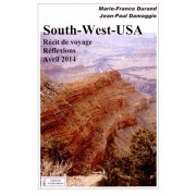 South-West-Usa - Récit De Voyage Et Réflexions