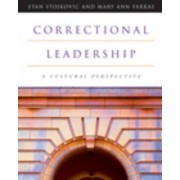 Correctional Leadership by Stan Stojkovic
