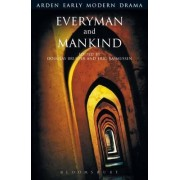 Everyman and Mankind by Douglas Bruster