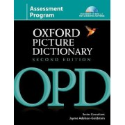 Oxford Picture Dictionary Second Edition: Assessment Program by Jayme Adelson-Goldstein