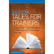 More Tales for Trainers by Margaret Parkin
