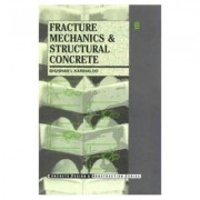 Fracture Mechanics and Structural Concrete by B. L. Karihaloo