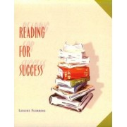 Reading for Success by Laraine E. Flemming