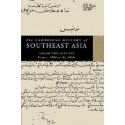 The Cambridge History of Southeast Asia: From C.1800 to the 1930s v. 3 by Nicholas Tarling