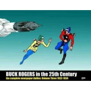 Buck Rogers in the 25th Century: The Complete Newspaper Dailies: Volume 3 by Dick Calkins