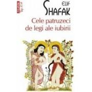 Cele patruzeci de legi ale iubirii - Elif Shafak