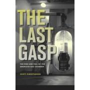 The Last Gasp by Scott Christianson