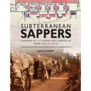 Subterranean Sappers by Iain McHenry