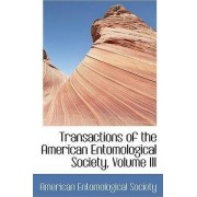 Transactions of the American Entomological Society, Volume III by American Entomologi Society