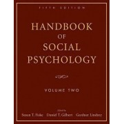 Handbook of Social Psychology, Fifth Edition - Volume Two by Susan T. Fiske