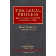 The Legal Process by Henry Hart