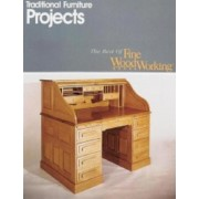 Traditional Furniture Projects by Editors Of Fine Woodworking