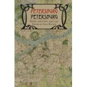Petersburg/Petersburg by Olga Matich