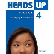Heads Up 4: Student Book by Susan Iannuzzi