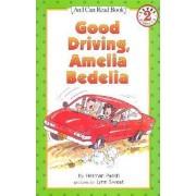Good Driving Amelia Bedelia Pb by Herman Parish
