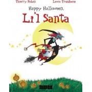 Happy Halloween, Li'l Santa by Thierry Robin