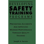 Preventing Accidents and Improving Worker Performance Through Quality Training by Joseph A. Saccaro