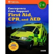 Emergency Care Support First Aid, CPR, and AED Standard by British Paramedic Association
