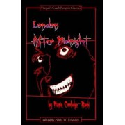 London After Midnight - Paperback Ed. by Editor/Author N.W. Erickson
