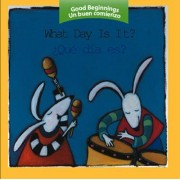 What Day Is It?/Que Dia Es? by Pamela Zagarenski