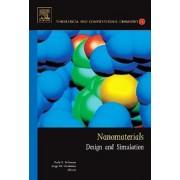 Nanomaterials: Design and Simulation: Volume 18 by Perla Balbuena