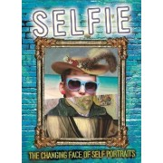 Selfie: The Changing Face of Self Portraits by Susie Brooks