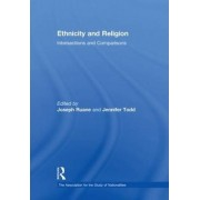 Ethnicity and Religion by Joseph B. Ruane