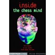 Inside the Chess Mind by Grandmaster Jacob Aagaard