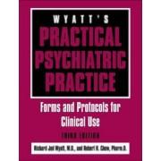 Wyatt's Practical Psychiatric Practice by Robert H. Chew