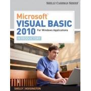 Microsoft Visual Basic 2010 for Windows Applications by Gary B Shelly