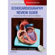 Echocardiography Review Guide: Companion to the Textbook of Clinical Echocardiography by Catherine M. Otto