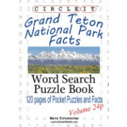Circle It, Grand Teton National Park Facts, Pocket Size, Word Search, Puzzle Book