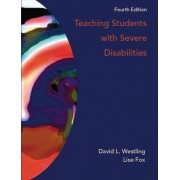 Teaching Students with Severe Disabilities by David L. Westling