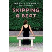 Skipping a Beat by Sarah Pekkanen