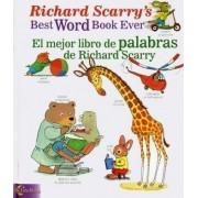 Richard Scarry's Best Word Book Ever / El Mejor Libro De Palabras De Richard Scarry by Luna Rising Editors