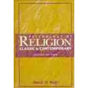 Psychology of Religion by David M. Wulff