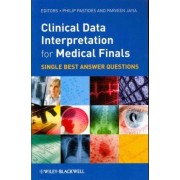 Clinical Data Interpretation for Medical Finals by Philip Pastides