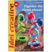 Idei creative 60 - Figurine din sarma plusata - Varga Judit