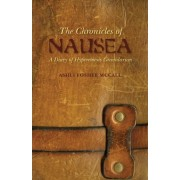 The Chronicles of Nausea by Ashli Foshee-McCall